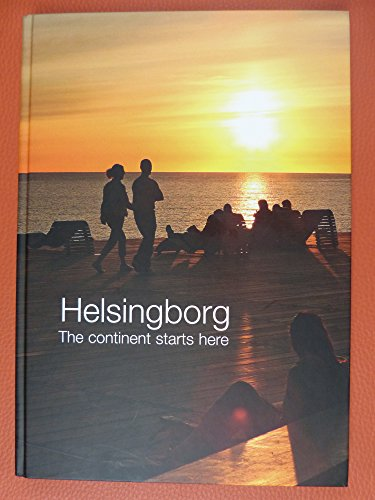 9789197571142: Helsingborg : here starts the continent