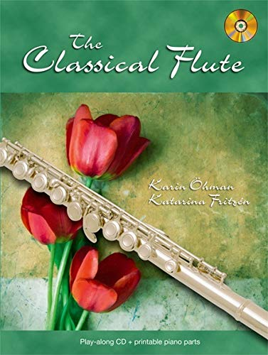 9789197575416: The Classical Flute