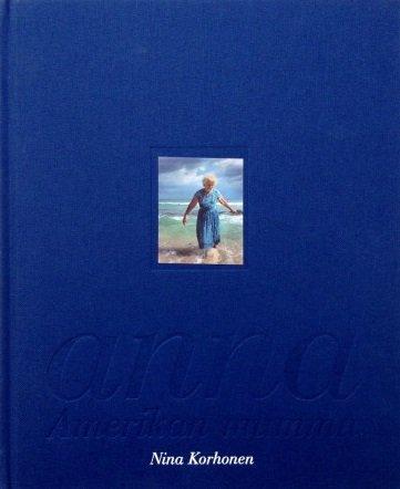 Nina Korhonen - Anna Amerikan Mummu (Reprint): Nina Korhonen