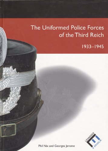 9789197589437: Uniformed Police Forces of the Third Reich: 1933 - 1945