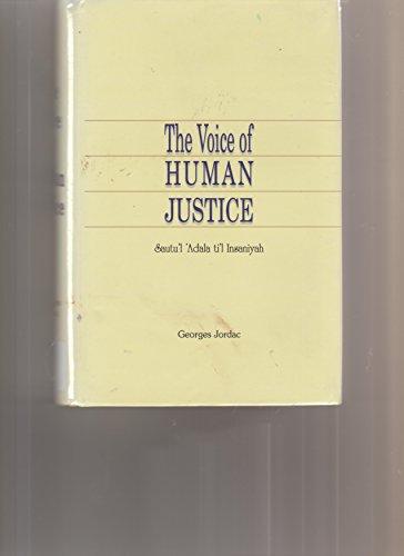 9789197629546: The Voice of Human Justice : Sautu'l 'adala Ti'l Insaniyah