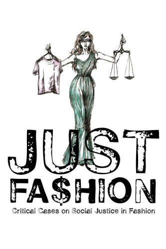 9789197643146: Just Fashion: Critical Cases on Social Justice in Fashion