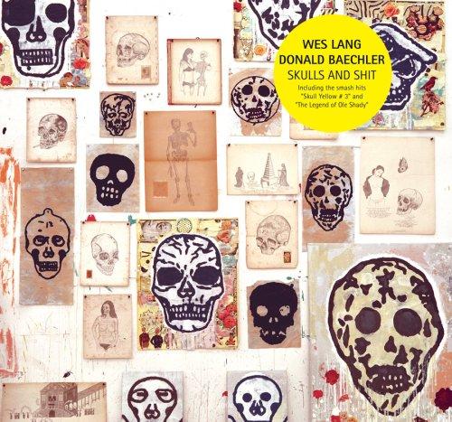 9789197643320: Wes Lang & Donald Baechler: Skulls and Shit