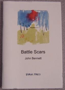 Battle Scars: Bennett, John