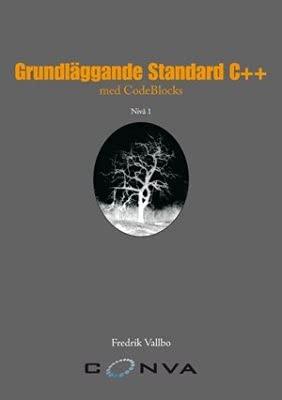 9789197761253: Grundl�ggande Standard C++ med CodeBlocks