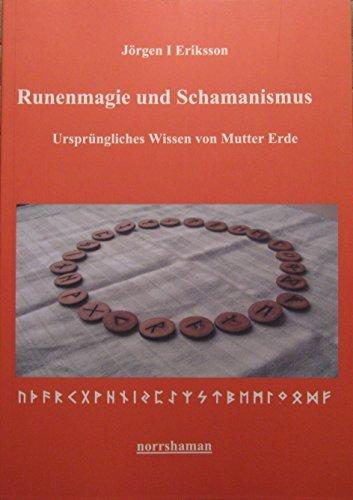 9789197883252: Runenmagie und Schamanismus : Ursprüngliches Wissen von Mutter Erde