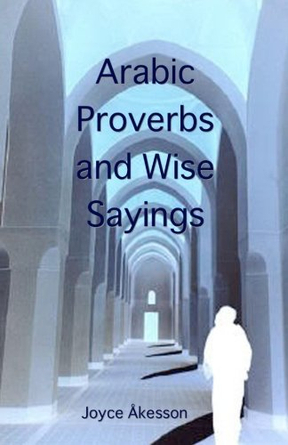 9789197895460: Arabic Proverbs and Wise Sayings (English and Arabic Edition)