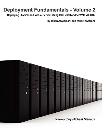 9789197939003: Deployment Fundamentals, Vol. 2: Deploying Physical and Virtual Servers Using Mdt 2010 and Scvmm 2008 R2