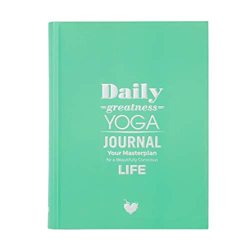 9789198021523: Dailygreatness Yoga Journal: Your Masterplan For A Beautifully Conscious Life