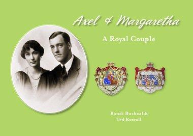 9789198064520: Axel and Margaretha ... a Royal Couple