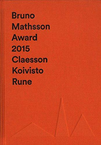 9789198071696: Bruno Mathsson Award 2015 Claesson Koivisto Rune