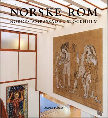 Norske Rom. Norges Ambassade I Stockholm.