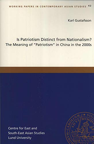 9789198090024: Is Patriotism Distinct from Nationalism? : the Meaning of