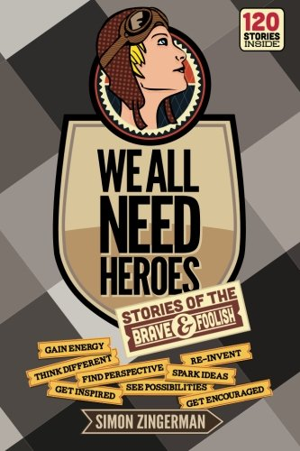 9789198090406: We All Need Heroes