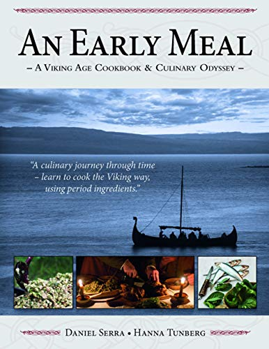 9789198105605: An Early Meal - a Viking Age Cookbook & Culinary Odyssey