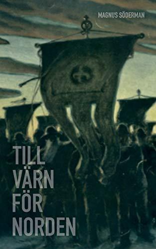9789198236118: Till värn för Norden (Swedish Edition)