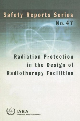 9789201005052: Radiation Protection in the Design of Radiotherapy Facilities (Safety Reports Series)