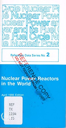Nuclear Power Reactors in the World: April 1995 Ed (Reference Data Series: 2): n/a