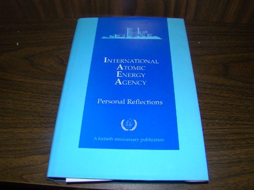 9789201024978: International Atomic Energy Agency: Personal Reflections
