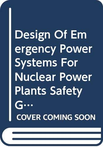 9789201035042: Design Of Emergency Power Systems For Nuclear Power Plants Safety Guide