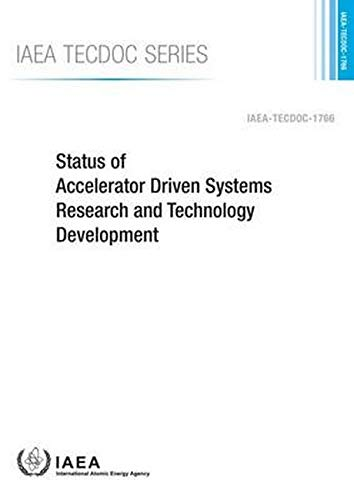 9789201053152: Status Of Accelerator Driven Systems Research And Technology Development: IAEA Tecdoc Series No. 1766