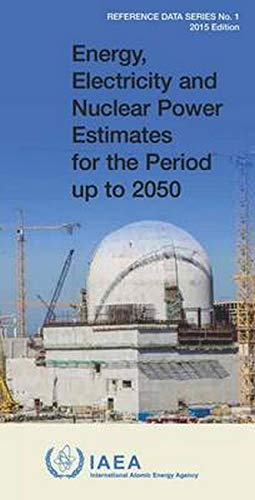 9789201059154: Energy, Electricity & Nuclear Power Estimates For The Period Up To 2050: 2015