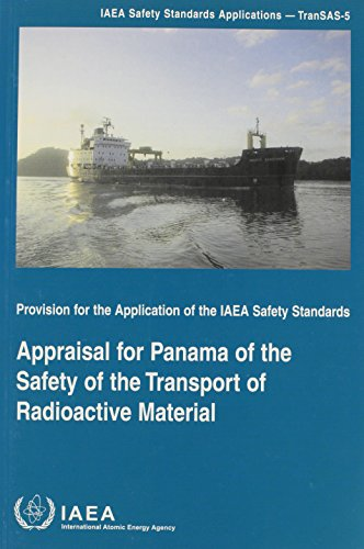 APPRAISAL FOR PANAMA OF THE SAFETY OF T (IAEA Safety Standards Applications)