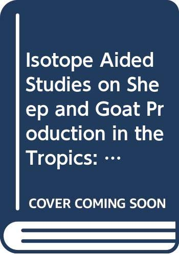 Isotope Aided Studies on Sheep and Goat