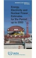 9789201119100: Energy, Electricity & Nuclear Power Estimates for the Period Up to 2050