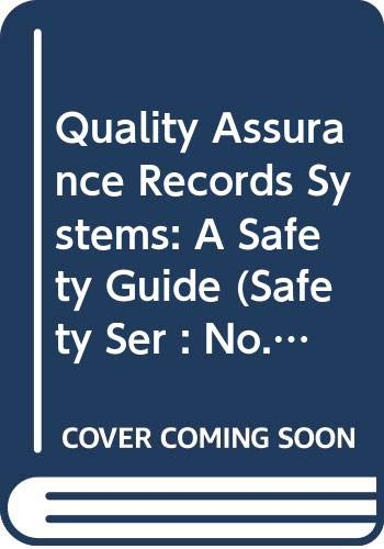 9789201235794: Quality Assurance Records Systems: A Safety Guide (Safety Ser : No. 50-Sg-Qa2)