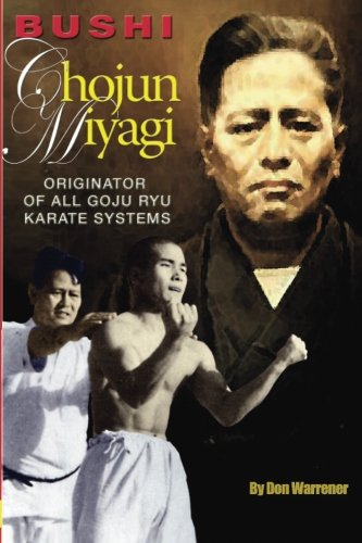 9789201292186: Bushi Chojun Miyagi: Originator of All Goju Ryu Systems