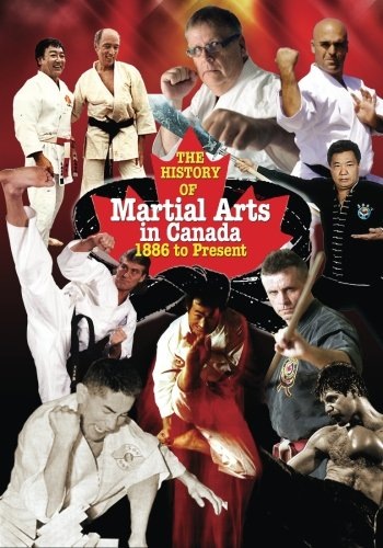 9789201293312: History of Martial Arts in Canada: 1886 to Present
