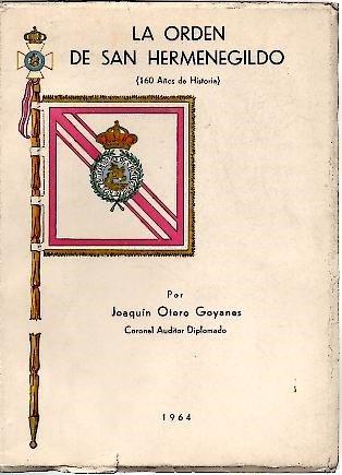 9789202773653: LA ORDEN DE SAN HERMENEGILDO (160 AÑOS DE HISTORIA.).