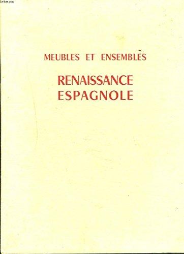 9789202779693 Meubles Et Ensembles De La Renaissance Espagnole