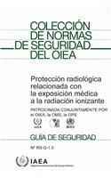 9789203012102: Proteccion radiologica relacionada con la exposicion medica a la radiacion ionizante: Guia De Seguridad (Coleccion De Normas De Seguridad Del Oiea / Safety Standards Series) (Spanish Edition)