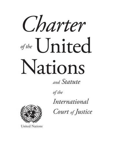 9789210020251: Charter of the United Nations and Statute of the International Court of Justice