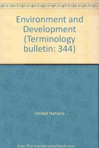 Environment and Development (Terminology bulletin: 344)