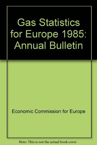 9789210161886: Gas Statistics for Europe: Annual Bulletin