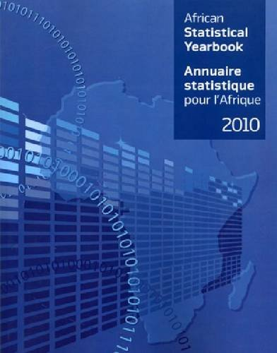 African Statistical Yearbook 2010 (Multilingual Edition): United Nations