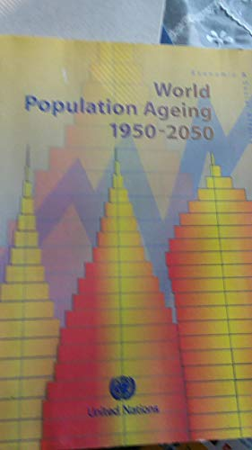 9789210510929: World Population Ageing 1950-2050 (Population Studies Series) (Multilingual Edition)