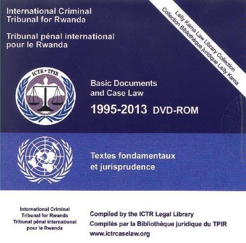 Basic documents and case law 1995-2013 (DVD-ROM): United Nations: International Criminal Tribunal ...