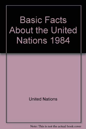 9789211002546: Basic Facts About the United Nations 1984