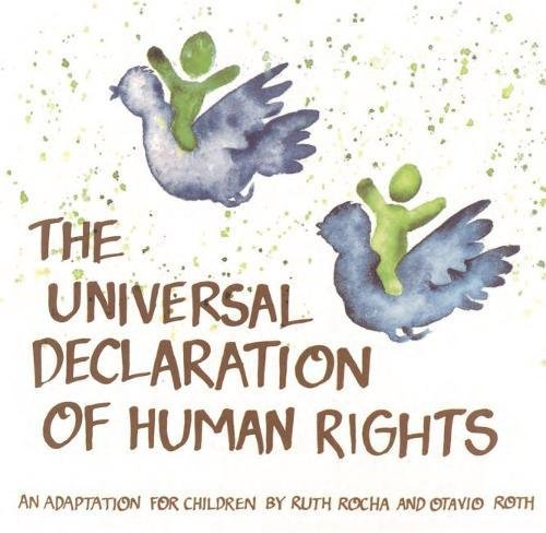 Universal Declaration of Human Rights: An Adaptation for Children (E89 I 19s)