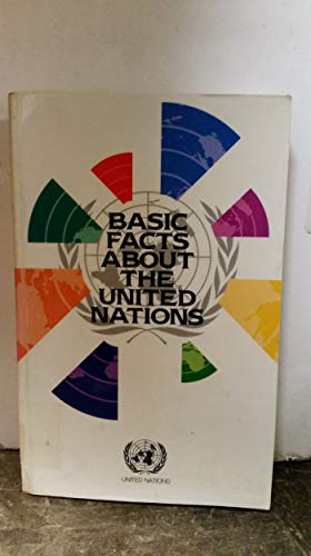 9789211004991: Basic Facts About the United Nations (E.93.I.2)
