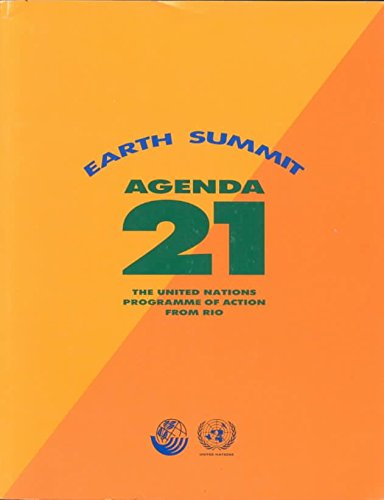 9789211005097: Agenda 21: Programme of Action for Sustainable Development - The Final Text of Agreements Negotiated by Governments at the United Nations Conference ... 3-14 June 1992, Rio de Janeiro, Brazil
