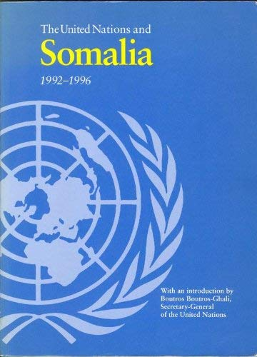 9789211005660: The United Nations and Somalia, 1992-96 (United Nations Blue Book S.)