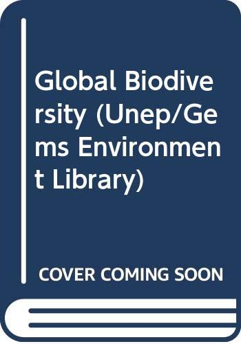 9789211005837: Global Biodiversity (Unep/Gems Environment Library)