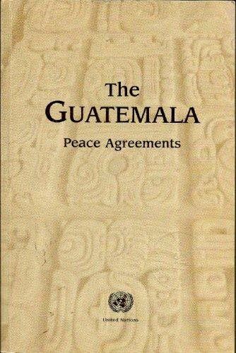9789211006582: The Guatemala Peace Agreements