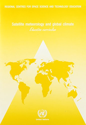 9789211009217: Satellite Meteorology and Global Climate: Education Curriculum