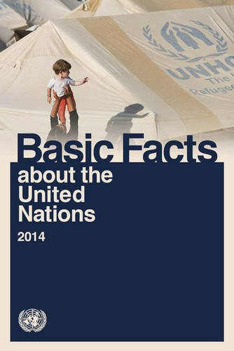 9789211012798: Basic Facts about the United Nations 2014